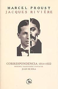 Correspondencia 1914-1922 par Marcel Proust
