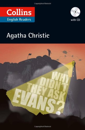 Why Didn't They Ask Evans? (+ CD) (Collins Agatha Christie ELT Readers)