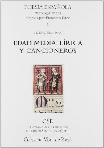 Edad Media : lírica y cancioneros por Vicente Beltrán Pepió