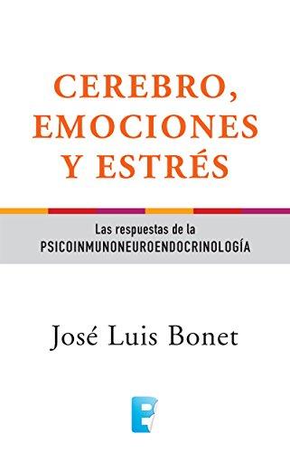 Cerebro, emociones y estrés por José Luis Bonet