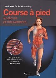 Course à pied : Un guide illustré pour accroître sa force, sa vitesse et son endurance