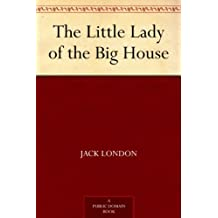The Little Lady of the Big House (English Edition)