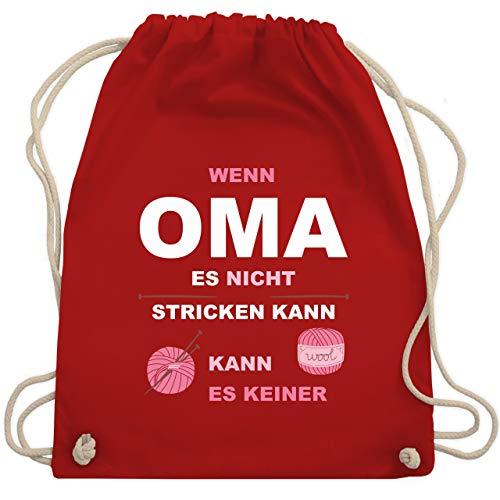 Oma - Wenn Oma es nicht stricken kann kann es keiner - Unisize - Rot - WM110 - Turnbeutel & Gym Bag -