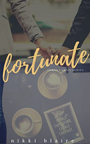 Fortunate (Forde Family Series Book One)