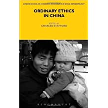 Ordinary Ethics in China (Lse Monographs on Social Anthropology)