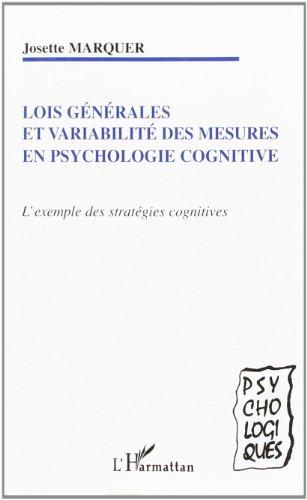 Lois générales et variabilité des mesures en psychologie cognitive