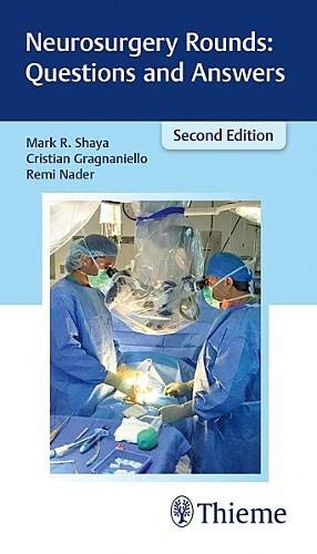 Neurosurgery Rounds: Questions and Answers