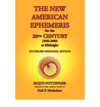 The New American Ephemeris for the 20th Century, 1900-2000 at Midnight (Paperback) - Common
