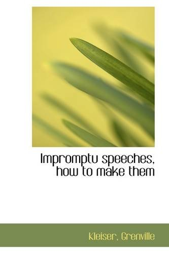 Impromptu speeches, how to make them
