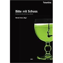 Bitte mit Schuss. Kulinarische Kurzkrimis aus Berlin