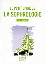 Le Petit Livre de la Sophrologie de Cindy CHAPELLE
