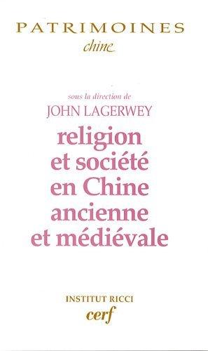 Religion et société en Chine ancienne et médiévale