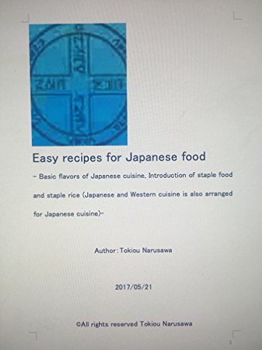 easy-recipes-for-japanese-food-basic-flavors-of-japanese-cuisine-introduction-of-staple-food-and-sta