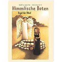 Himmlische Boten: Engel der Bibel