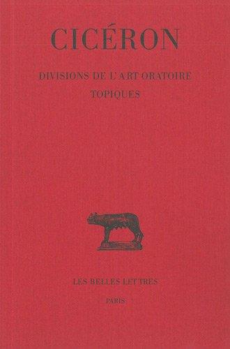 Divisions de l'Art oratoire. - Topiques par Cicéron