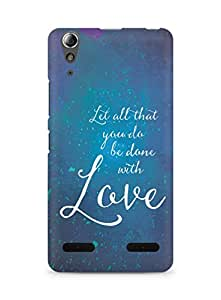 AMEZ let all that you do be done with love Back Cover For Lenovo A6000
