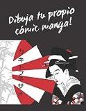 DIBUJA TU PROPIO COMIC MANGA!: 100 páginas Para crear tu propio Manga. Niños y adultos. REGALO CREATIVO Y ORIGINAL. NIÑOS Y ADULTOS. CUMPLEAÑOS, REYES MAGOS.