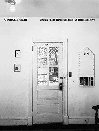George Brecht. Events: Eine Heterospektive. A Heterospective. Dt. /Engl.: Events - A Heterospective