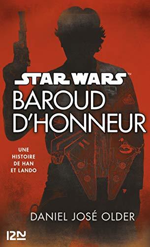 Star Wars - Baroud d'Honneur - Daniel José Older (2018) sur Bookys