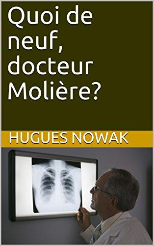 Descargar Utorrent Castellano Quoi de neuf, docteur Molière? PDF Mega