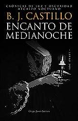 Encanto de Medianoche (Crónicas de Luz y Oscuridad: Hechizo Nocturno nº 2)