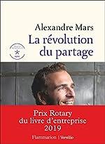 La révolution du partage de Alexandre Mars