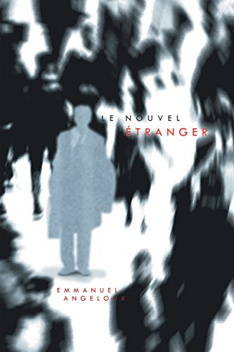 Le Nouvel Étranger par Emmanuel Angeloux