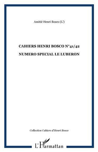 Cahiers henri bosco n 41/42 numero special le luberon