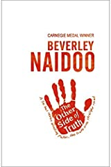 The Other Side of Truth by Naidoo, Beverley (April 27, 2000) Paperback Paperback