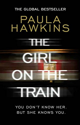 The Girl on the Train (English Edition) (Physischen Welt)
