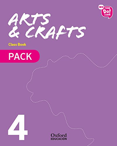 New Think Do Learn Arts & Crafts 4. Class Book Pack por Ana Isabel García Abellán