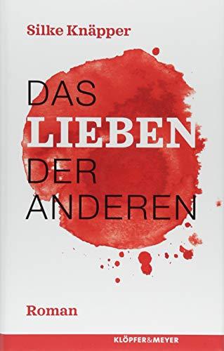 Buchseite und Rezensionen zu 'Das Lieben der Anderen: Roman' von Silke Knäpper