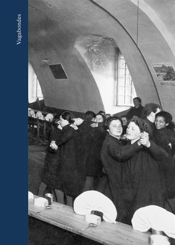 Vagabondes : Les écoles de préservation pour les jeunes filles de Cadillac, Doullens et Clermont