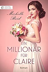 Ein Millionär für Claire (Digital Edition)