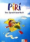 Piri. Das Sprach-Lese-Buch. Ausgabe für Bayern/Schülerbuch 3. Schuljahr