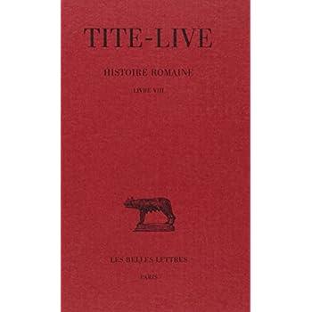 Histoire romaine, tome 8 : Livre VIII
