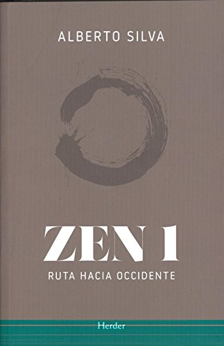 ZEN 1 . Ruta hacia Occidente