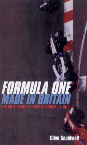 Formula One: Made In Britain (English Edition)
