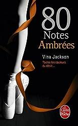 80 Notes Ambrées (80 notes, Tome 4)
