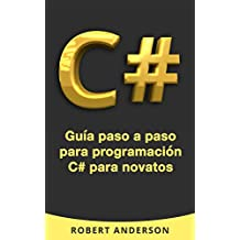 C#: Guía paso a paso de programación de C# para principiantes