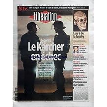 LIBERATION [No 7891] du 21/09/2006 - LIVRES - ENTRE HOOLIGANS ET BETON AU STADE DU HEYSEL AVEC LAURENT MAUVIGNIER - CAHIER CENTRAL - SECURITE - LE KARCHER EN ECHEC - LUCY A DE LA FAMILLE - MONDE - UN FAUCON A LA TETE DU JAPON - POLITIQUE - DELANOE ENGLUE DANS LA CIRCULATION - SOCIETE - CACHAN - MAINTENANT LA TUBERCULOSE - ECONOMIE - CHOCOLAT AMER - SUCHARD LICENCIE - GRAND ANGLE - LES HUITRES EN BERNE D'ARCACHON - POURQUOI VOUS LISEZ LIBE