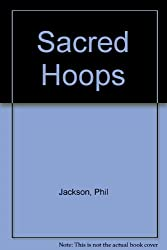 Sacred Hoops 1ST Edition Inscribed
