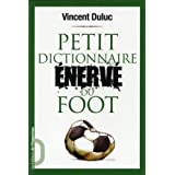 Petit dictionnaire énervé du foot