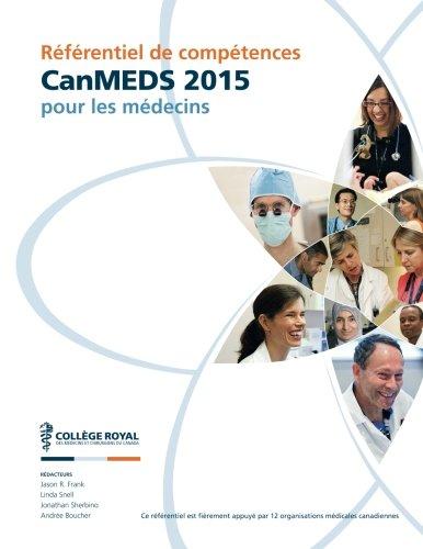 Referentiel de competences CanMEDS 2015 pour les medecins