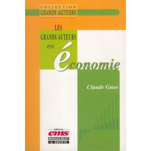 Les grands auteurs en économie