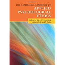 The Cambridge Handbook of Applied Psychological Ethics (Cambridge Handbooks in Psychology)