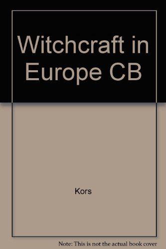 Witchcraft in Europe, 1100-1700: A Documentary History ([Sources of Medieval History]) by Alan Charles Kors (1972-04-01)