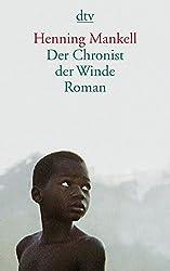 Der Chronist der Winde: Roman