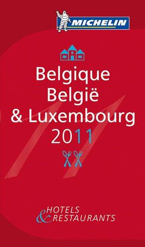 Belgique & Luxembourg : Hôtels & restaurants par Collectif Michelin