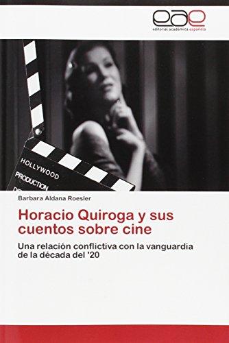Horacio Quiroga y sus cuentos sobre cine